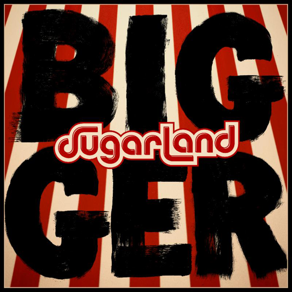 Sugarland's `BIGGER.` (Cover art courtesy of Big Machine Records)