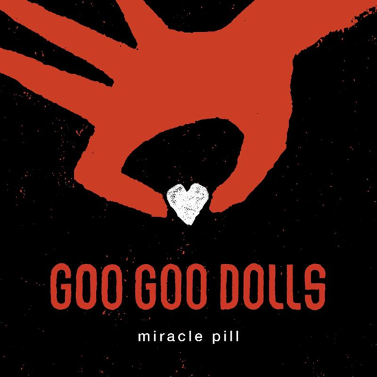 Goo Goo Dolls `Miracle Pill` (single art courtesy of Warner Records)