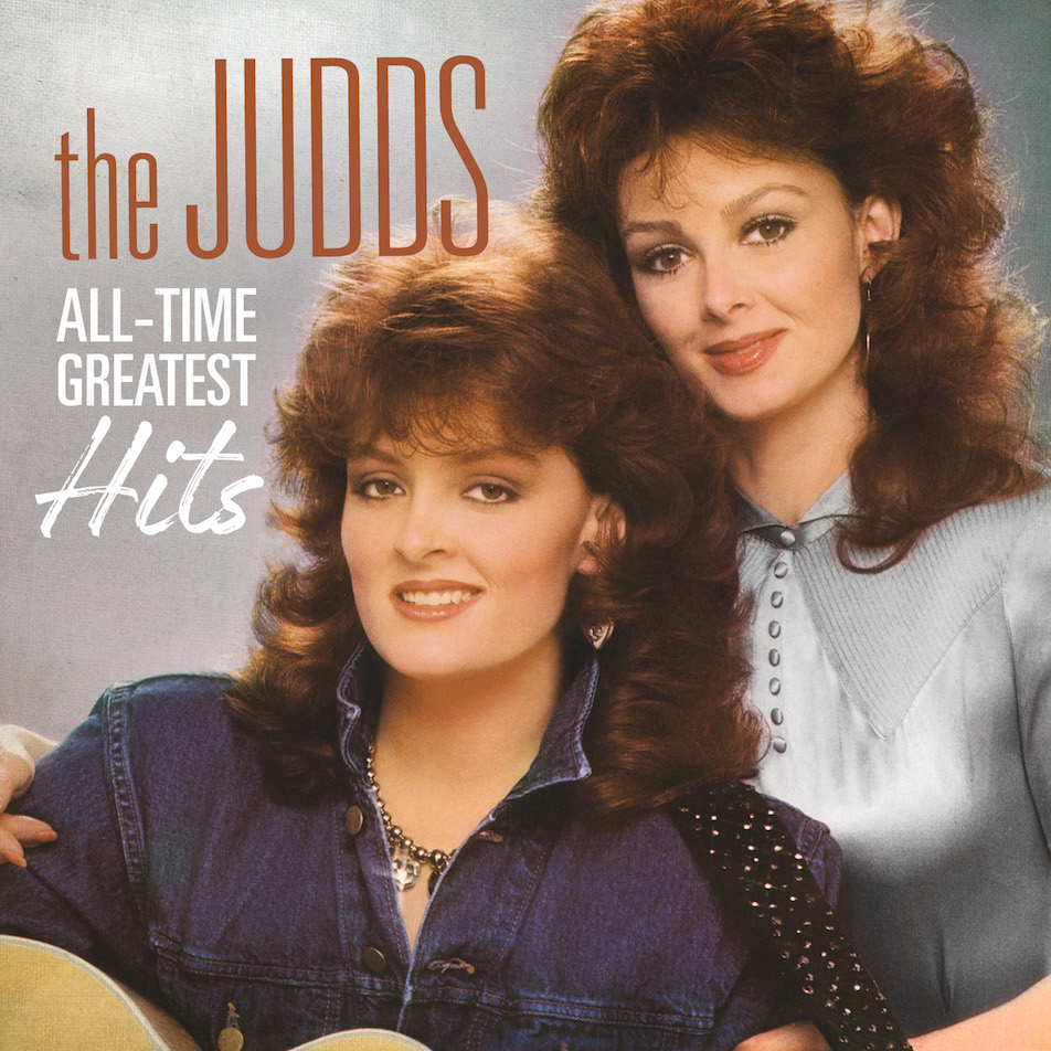 `The Judds - All-Time Greatest Hits` (Photo provided by Webster PR)