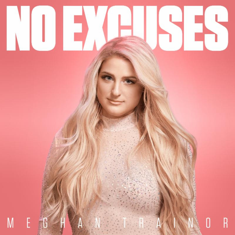 Meghan Trainor Makes Powerful Music Comeback With New Track 'No Excuses'