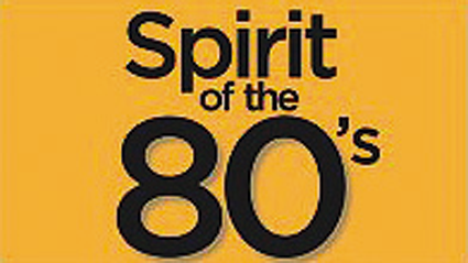 Spirit of the 80's