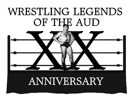 `Wrestling Legends of the Aud 20th Anniversary`