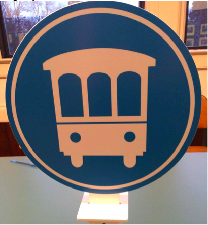 Pictured is a trolley sign, which will be located at all of the pickup and drop-off     locations on the route.