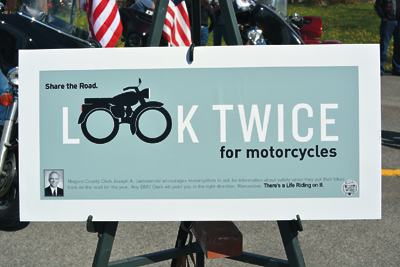 Shown is one of the posters being displayed in all three Niagara County Department of Motor Vehicles sites to encourage motorcyclists to ask for information on safety as part of Niagara County Clerk Joseph Jastrzemski's campaign.