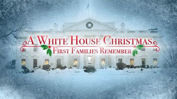 `A White House Christmas: First Families Remember.` (NBC photo)