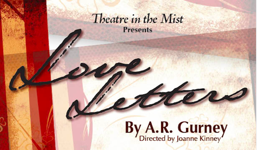 Theatre In The Mist Presents Love Letters